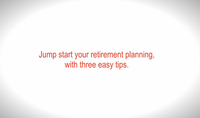 Click to open the media file - 3 tips for retirement planning  - in a new window.