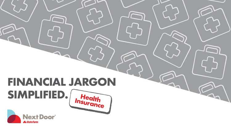 Financial Jargon Simplified: Health Insurance