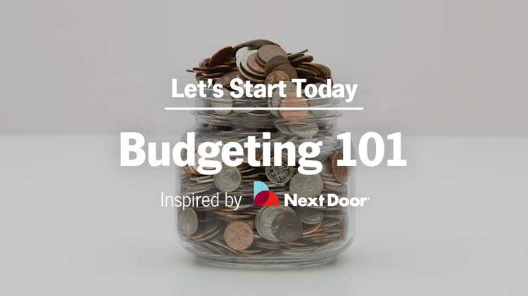 Let's Get Going on That Budget and Start Saving Money Today