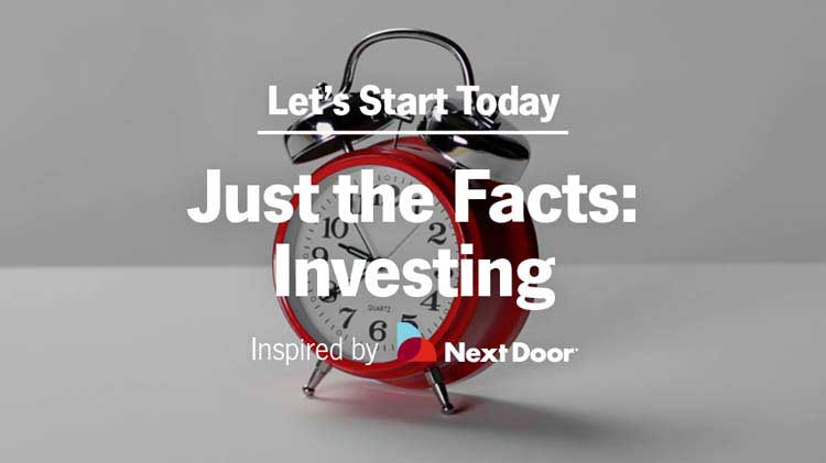 Just the Facts: Investing